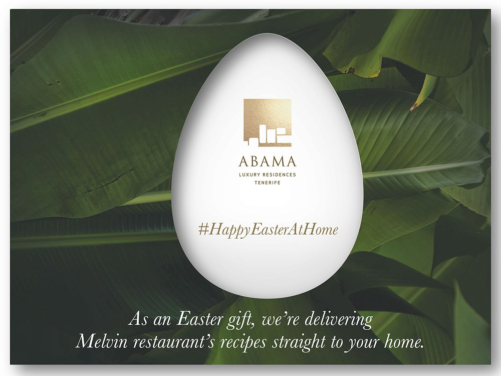 An Abama Easter at home 2020